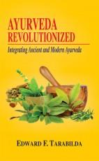 Ayurveda Revolutionized: Integrating Ancient and M…