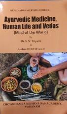 Ayurvedic Medicine, Human Life and Vedas (Mind of …
