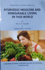 Ayurvedic Medicine and Honourable Living in this W…