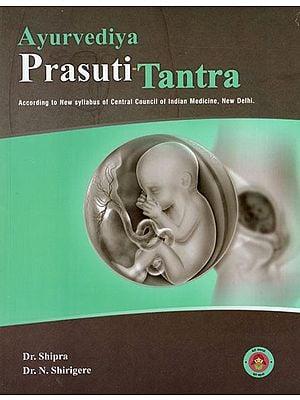 Ayurvediya Prasuti Tantra (According to New Syllab…