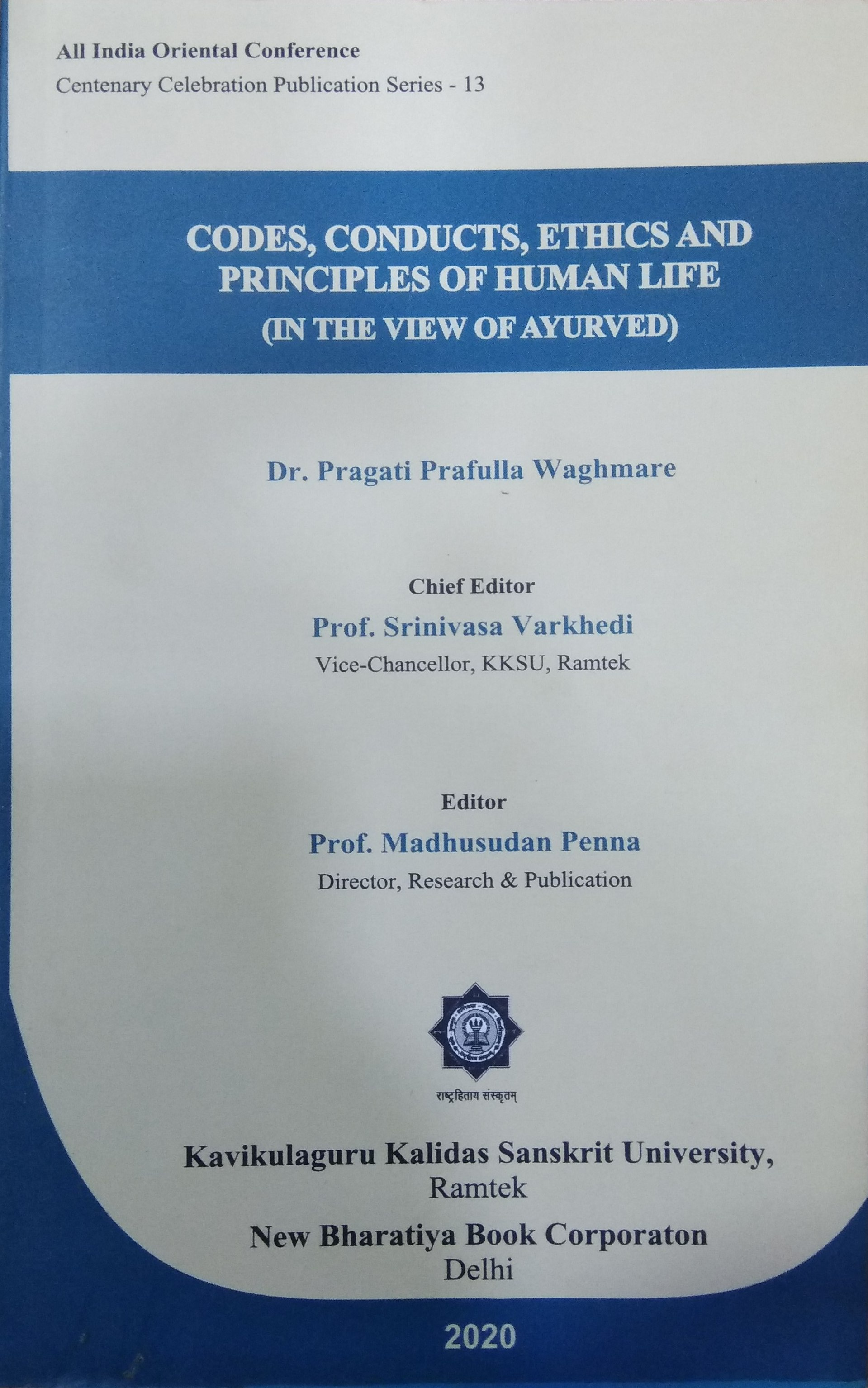 Codes, Conducts, Ethics and Principles of Human Li…