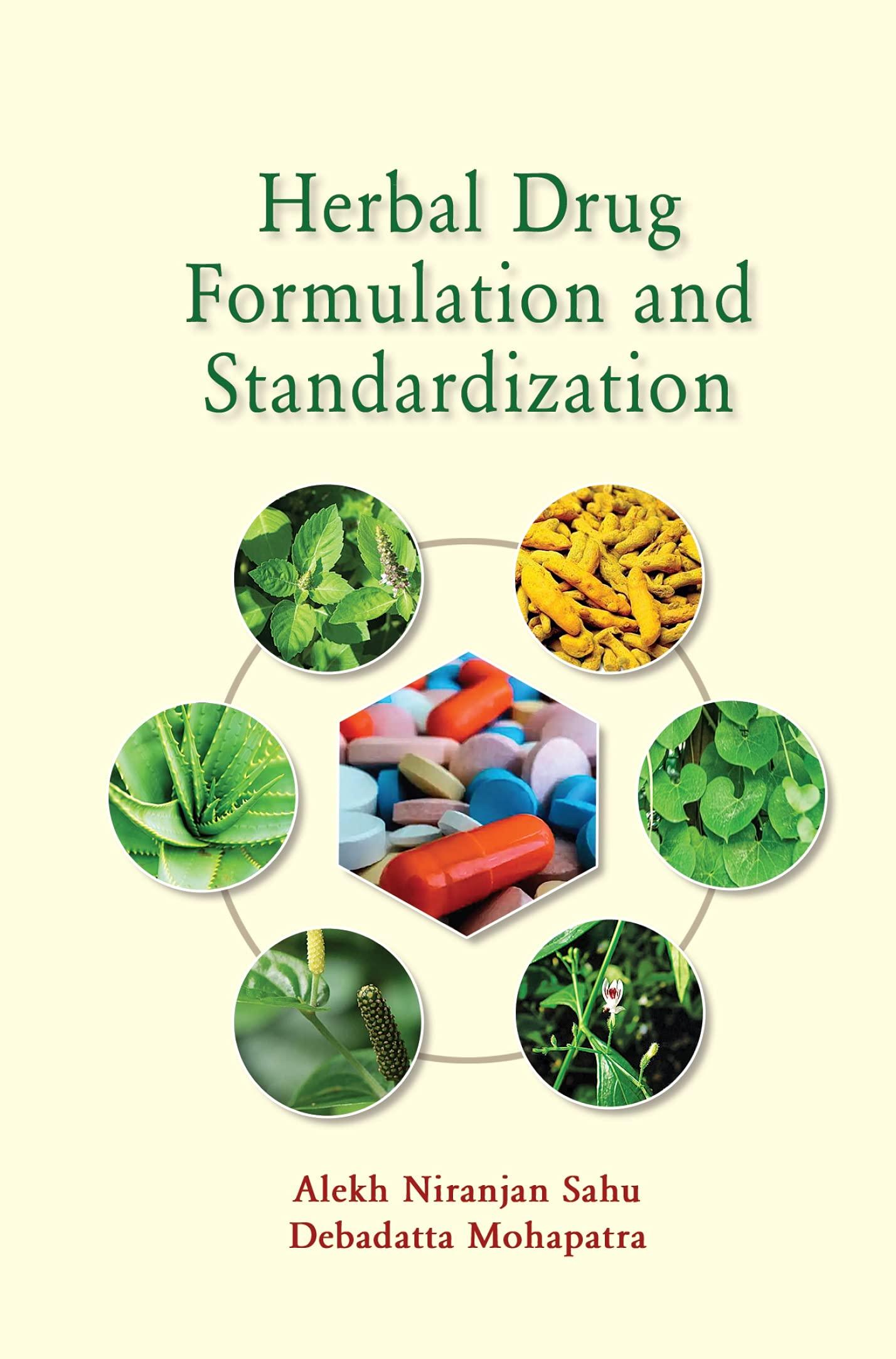 Herbal Drug Formulation and Standardization