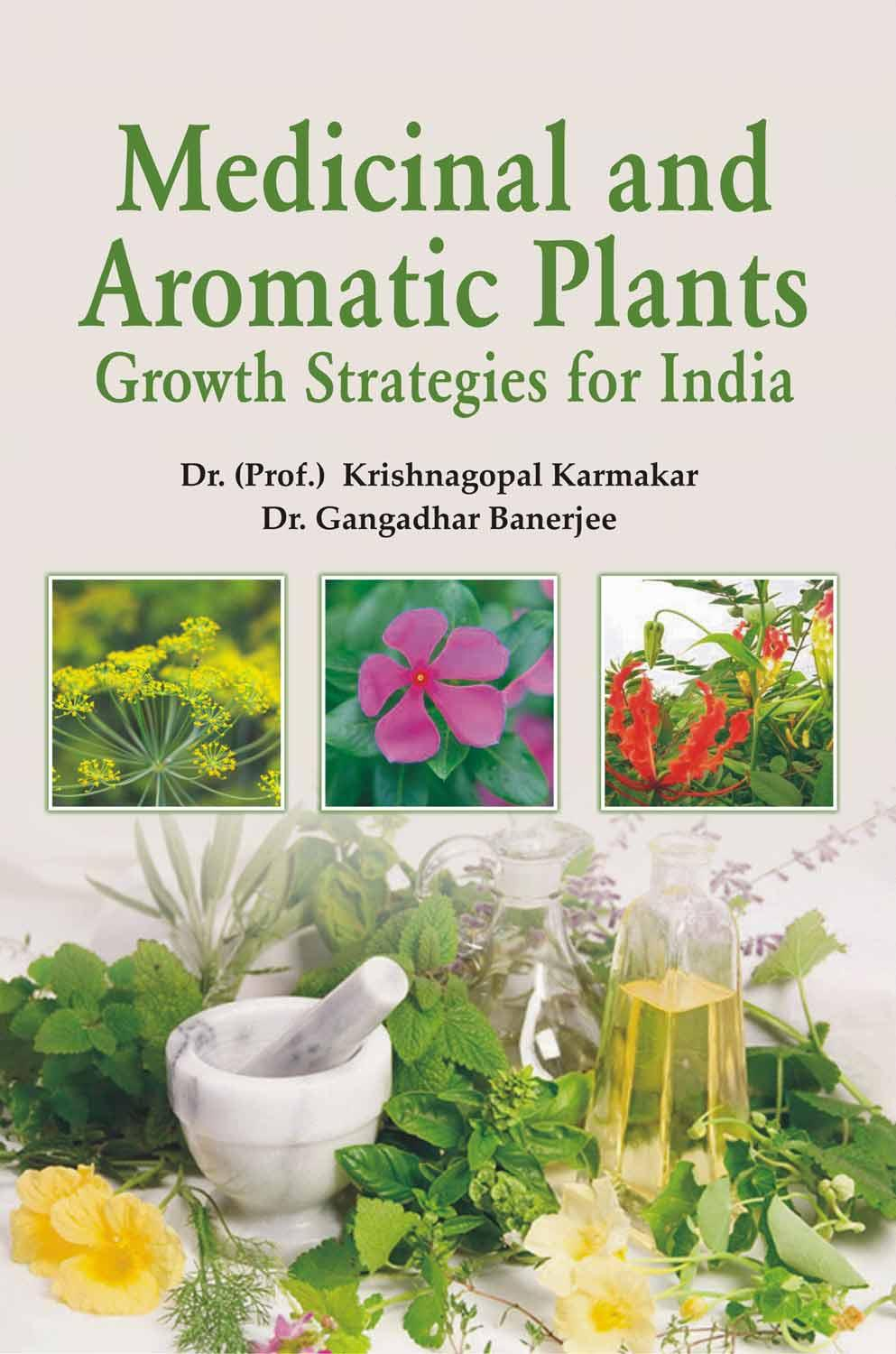 Medicinal and Aromatic Plants: Growth Strategies f…