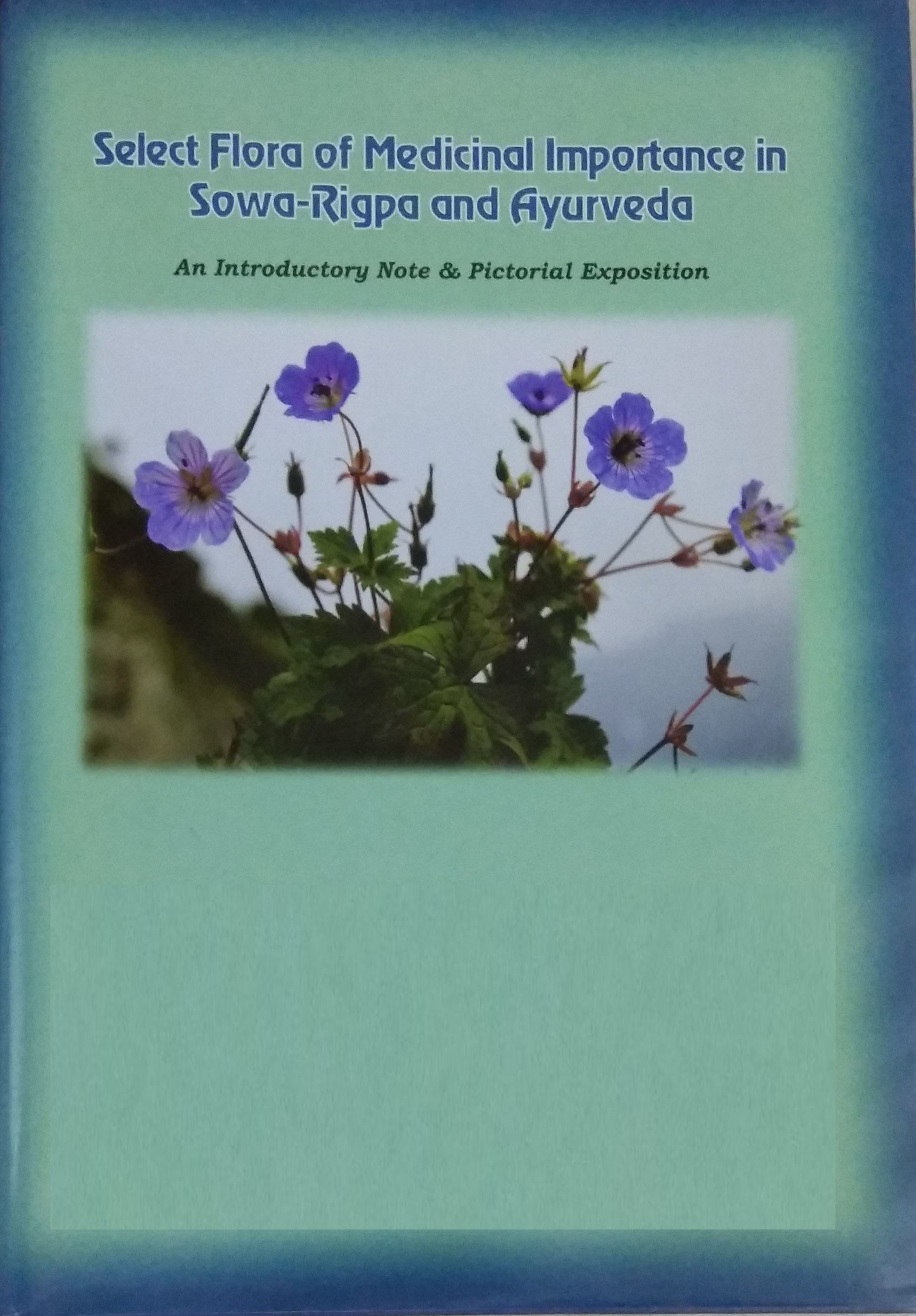 Select Flora of Medicinal Importance in Sowa-Rigpa…