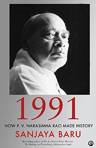 1991 How P V Narasimha Rao Made History