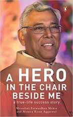 A Hero in the Chair Beside Me: A True-Life Success…