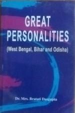 Great Personalities: West Bengal, Bihar and Odisha