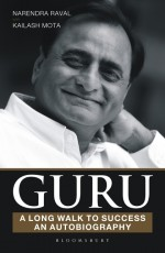 Guru: A Long Walk to Success An Autobiography