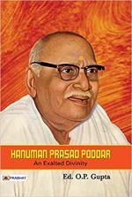 Hanuman Prasad Poddar: An Exalted Divinity