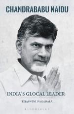 India's Glocal Leader: Chandrababu Naidu