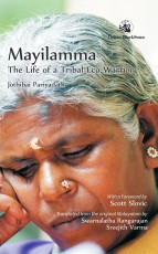 Mayilamma: The Life of a Tribal Eco-Warrior