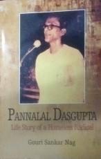 Pannalal Dasgupta: Life Story of a Homeless Radica…