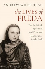 The Lives of Freda: The Political, Spiritual and P…