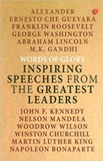 Words of Glory : Inspiring Speeches from the Great…