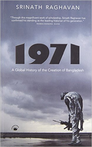 1971: A Global History of the Creation of Banglade…