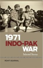 1971 Indo-Pak War: Selected Stories