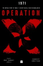 1971 Operation X: The Untold Story of India's Cove…