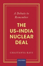 A Debate to Remember: The US–India Nuclear Deal