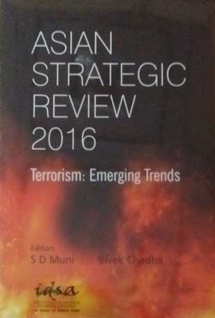 Asian strategic review 2016: Terrorism: emerging t…