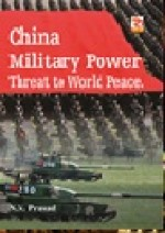 China Military Power: Threat to Peace