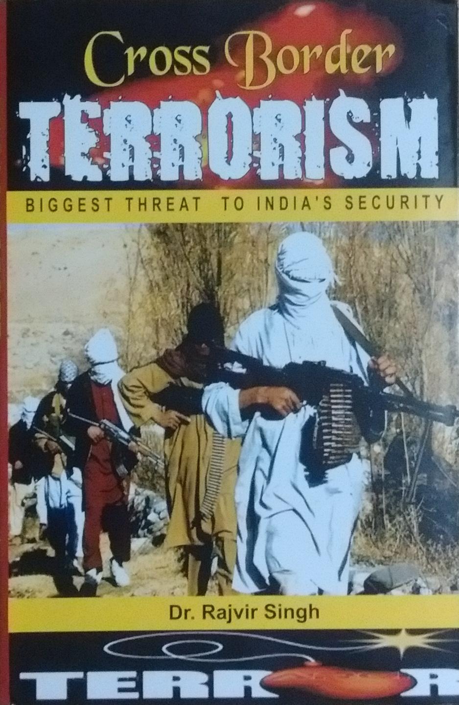 Cross border terrorism: Biggest threat to india's …