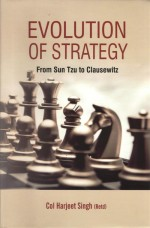 Evolution of Strategy: From Sun Tzu to Clausewitz