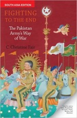 Fighting to the End: The Pakistan Army's Way of Wa…