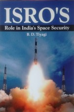 ISRO'S Role in India's Space Security