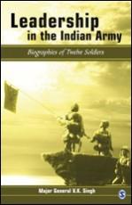 Leadership in the Indian Army: Biographies of Twel…