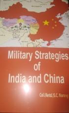 Military Strategies of India and China