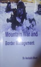 Mountain War and Border Management