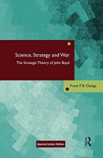 Science, Strategy and War: The Strategic Theory of…