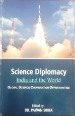 Science Diplomacy: India and the World (Global Sci…