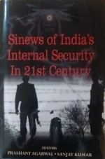Sinews of India's Internal Security in 21st Centur…