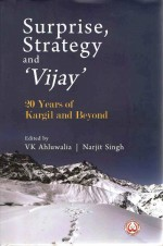 Surprise, Strategy and `Vijay: 20 Years of Kargil …