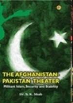 The Afghanistan-Pakistan Theatre Militant Islam, S…