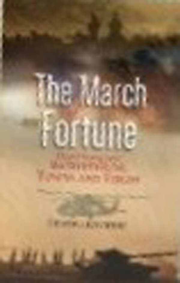 The March of Fortune: Untold Stories from Battlefi…
