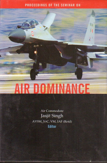 Air Dominance : Proceedings of the Seminar