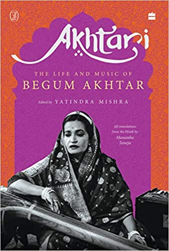Akhtari: The Life and Music of Begum Akhtar (Hardb…