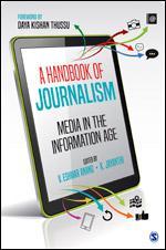 A Handbook of Journalism: Media in the Information…
