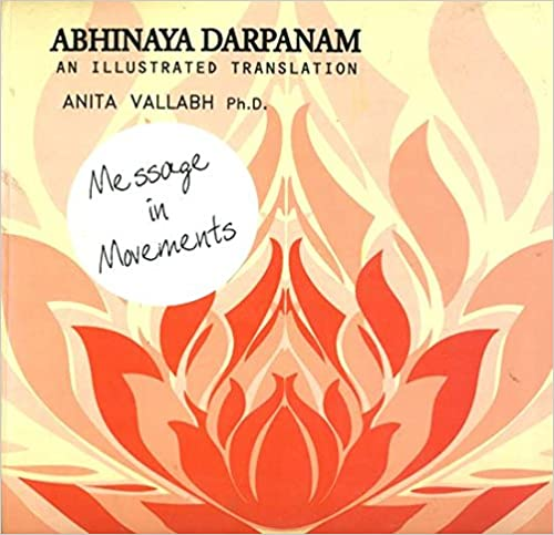 Abhinaya Darpanam: An Illustrated Translation (Mes…