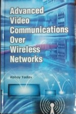 Advanced Video Communications Over Wireless Networ…