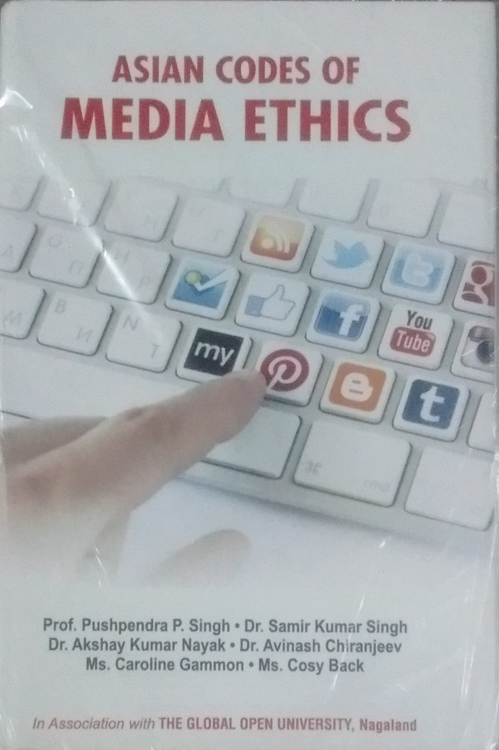 Asian Codes of Media Ethics (The Global Open Unive…