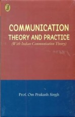 Communication Theory and Practice: with Indian Com…