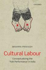 Cultural Labour: Conceptualizing the 'Folk Perform…