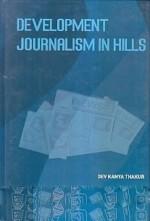 Development Journalism in Hills