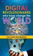 Digital Revolutionaries Who Have Change The World …