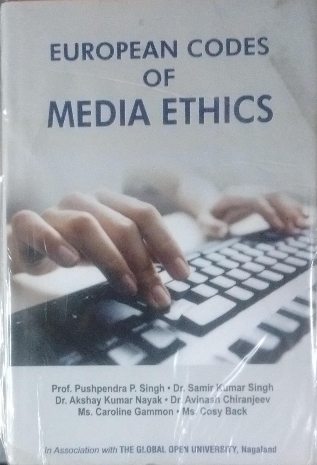 European Codes of Media Ethics  (The Global Open U…