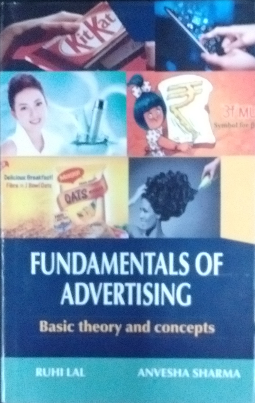 Fundamentals of Advertising: Basic Theory and Conc…
