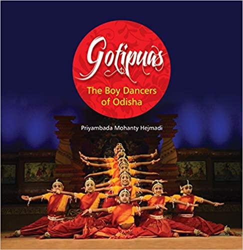 GOTIPUAS: The Boy Dancers of Odisha (Hardback)